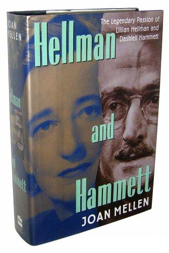 9780060183394: Hellman and Hammett: The Legendary Passion of Lillian Hellman and Dashiell Hammett