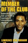 9780060183516: Member of the Club: Reflections on Life in a Racially Polarized World