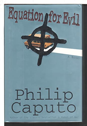 Equation for Evil: A Novel: Caputo, Philip