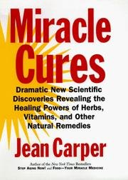 9780060183752: Miracle Cures: Dramatic New Scientific Discoveries Revealing the Healing Powers of Herbs, Vitamins, and Other Natural Remedies