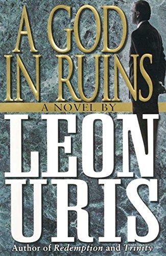 A God in Ruins: Uris, Leon
