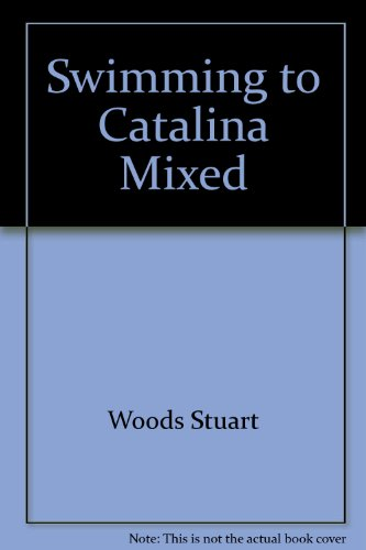9780060183868: Swimming to Catalina: A Novel