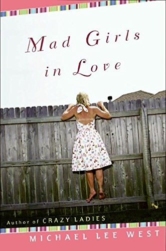 9780060184063: Mad Girls in Love