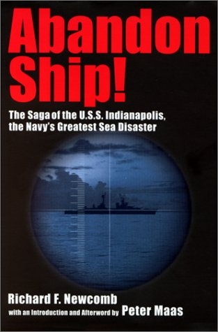 9780060184711: Abandon Ship!: The Saga of the U.S.S. Indianapolis, the Navy's Greatest Sea Disaster