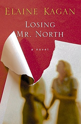 9780060184742: Losing Mr. North: A Novel