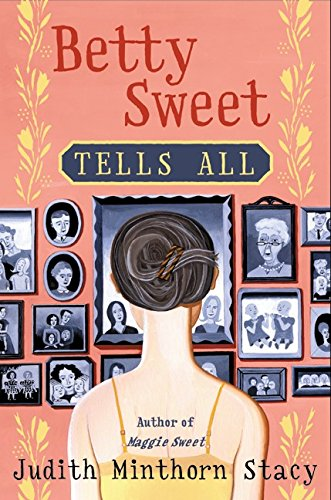 9780060184858: Betty Sweet Tells All