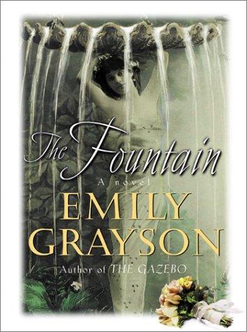 9780060184865: The Fountain: A Novel
