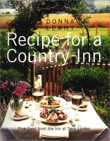 9780060184926: Recipe for a Country Inn: Fine Food from the Inn at Twin Linden
