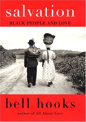 9780060184940: Salvation: Black People and Love (Bell Hooks Love Trilogy)