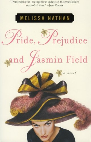9780060184957: Pride, Prejudice and Jasmin Field