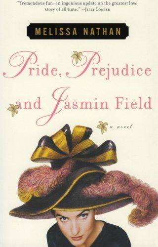 9780060184957: Pride, Prejudice and Jasmin Field: A Novel