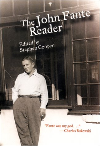 The John Fante Reader: Fante, John;Cooper, Stephen