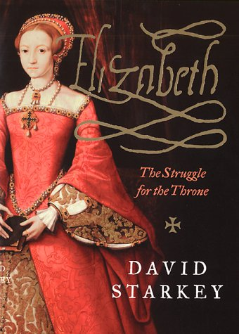 9780060184971: Elizabeth: The Struggle for the Throne