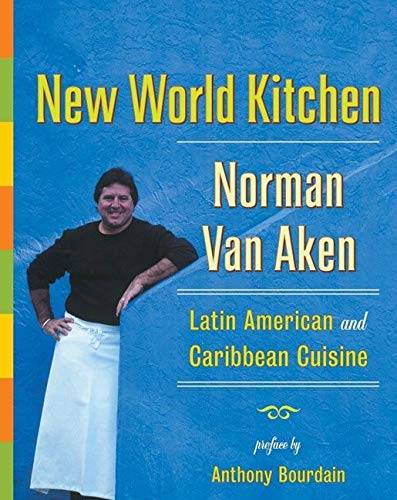 9780060185053: New World Kitchen: Latin American and Caribbean Cuisine