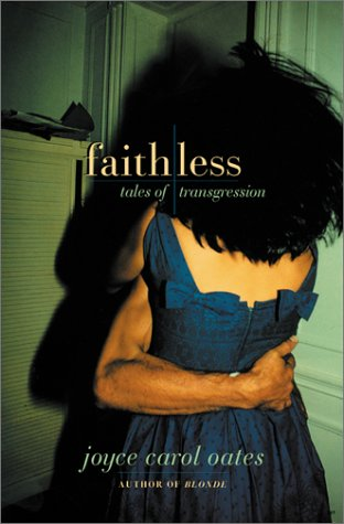 9780060185251: Faithless: Tales of Transgression