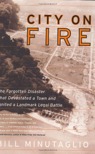 9780060185411: City on Fire: The Forgotten Disaster That Devastated a Town and Ignited a Landmark Legal Battle