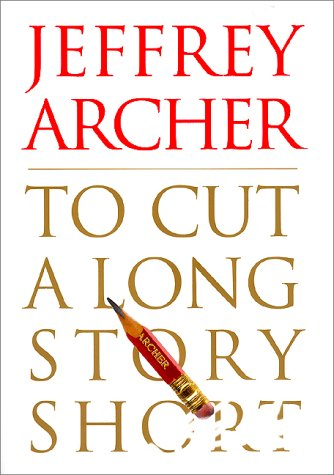 9780060185527: To Cut a Long Story Short