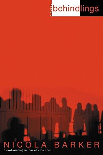 9780060185695: Behindlings: A Novel