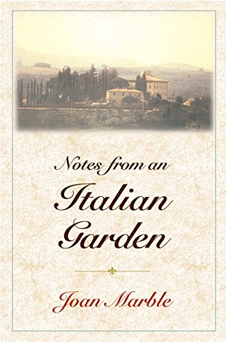 9780060185749: Notes from an Italian Garden