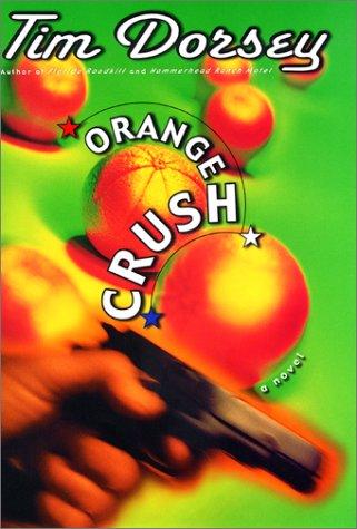 9780060185770: Orange Crush: A Novel (Serge Storms)