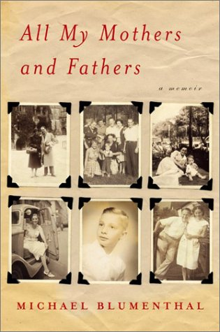 9780060186296: All My Mothers and Fathers: A Memoir