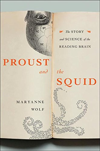 9780060186395: Proust and the Squid: The Story and Sciene of the Reading Brain