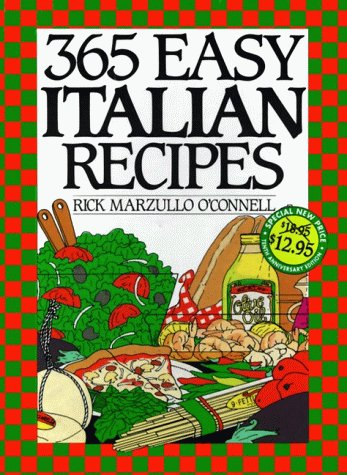 9780060186616: 365 Easy Italian Recipes Anniversary Edition