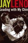 Leadin with My Chin: Leno, Jay