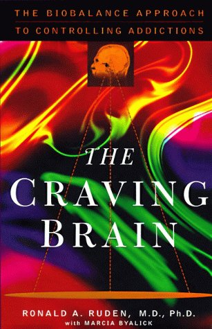 9780060186982: The Craving Brain