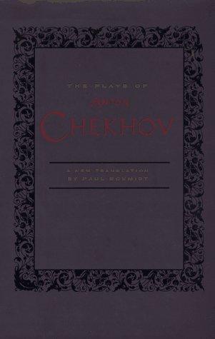 The Plays of Anton Chekhov: Anton Chekhov
