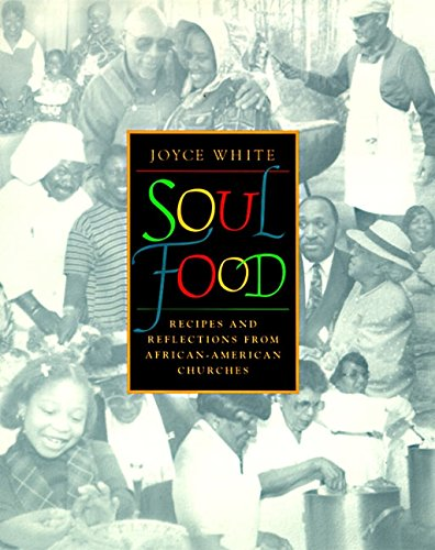 9780060187163: Soul Food: Recipes and Reflections from African-American Churches