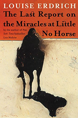 The Last Report on the Miracles at: Louise Erdrich