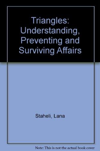 9780060187583: Triangles: Understanding, Preventing and Surviving Affairs