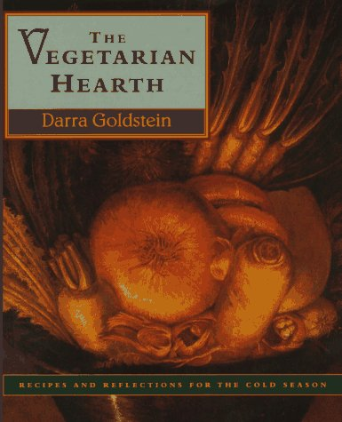 9780060187606: The Vegetarian Hearth: Recipes and Reflections for the Cold Season