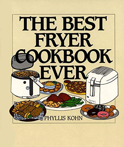 9780060187644: The Best Fryer Cookbook Ever