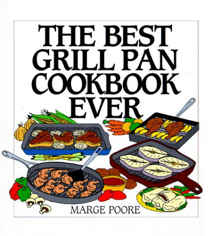 9780060187989: The Best Grill Pan Cookbook Ever