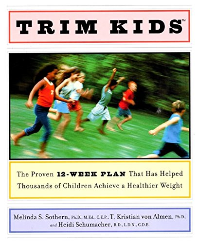 9780060188153: Trim Kids(TM): The Proven 12-Week Plan That Has Helped Thousands of Children Achieve a Healthier Weight