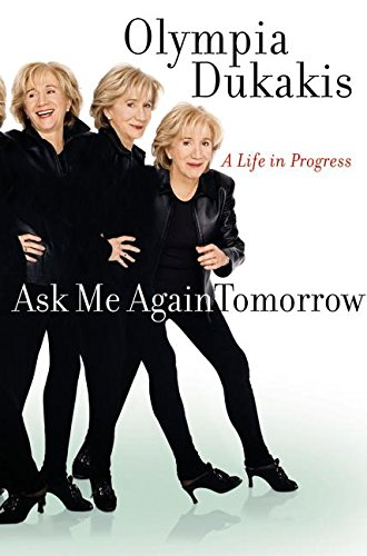 9780060188214: Ask Me Again Tomorrow: A Life in Progress