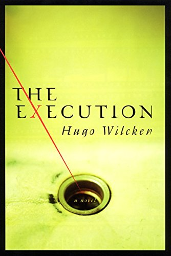 The Execution: A Novel: Wilcken, Hugo