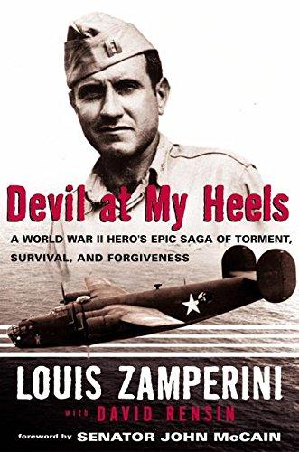 9780060188603: Devil at My Heels: A WW II Hero's Epic Saga of Torment, Survival, and Forgiveness
