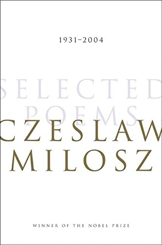 9780060188672: Selected Poems 1931-2004