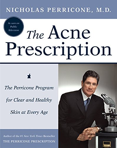 9780060188788: The Acne Prescription: The Perricone Program for Clear and Healthy Skin at Every Age