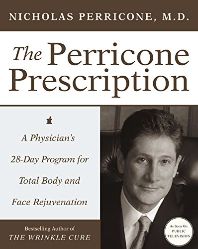 9780060188795: The Perricone Prescription: A Physician's 28-Day Program for Total Body and Face Rejuvenation