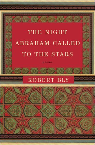 9780060188818: The Night Abraham Called to the Stars: Poems