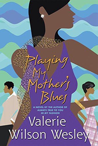 9780060188825: Playing My Mother's Blues
