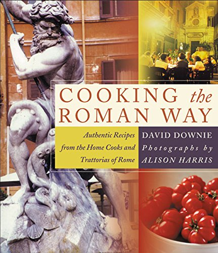 9780060188924: Cooking the Roman Way: Authentic Recipes from the Home Cooks and Trattorias of Rome