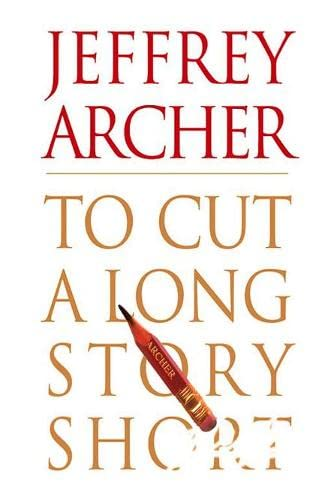 9780060189624: To Cut A Long Story Short
