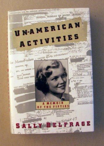 9780060190002: Un-American Activities: A Memoir of the Fifties