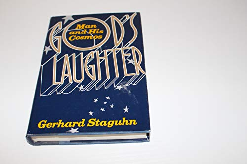 9780060190040: God's Laughter: Man and His Cosmos