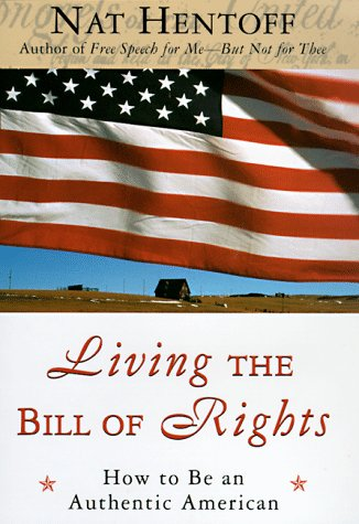 Living the Bill of Rights, How to be an Authentic American